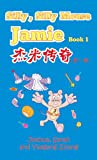 Silly, Silly Mouse Jamie Book 1, Joshua Zhang, 0989635619