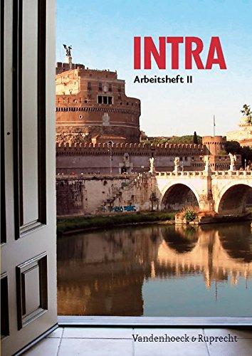 Intra. Lehrgang für Latein ab Klasse 5 oder 6: Intra, Bd.2 : Arbeitsheft