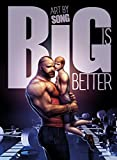 Big is Better