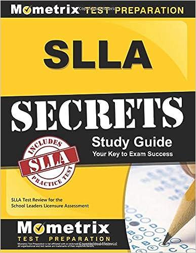SLLA Secrets Study Guide SLLA Test Review For The School