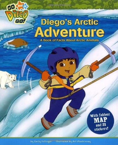 Diego's Arctic Adventure: A Book of Facts About Arctic Anima