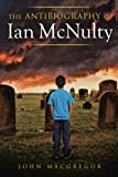 img - for The Antibiography of Ian McNulty book / textbook / text book