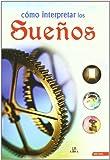 img - for Como interpretar los suenos/ How to Interpret Dreams (Spanish Edition) book / textbook / text book