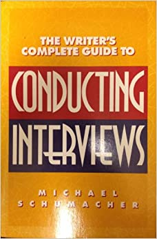 Writer's Complete Guide to Conducting Interviews