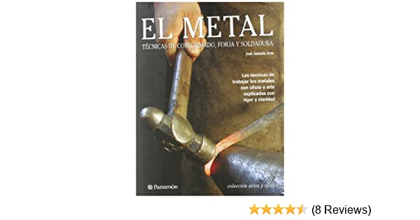 El metal/The metal (Spanish Edition): Jose Antonio Ares: 9788434226647: Amazon.com: Books