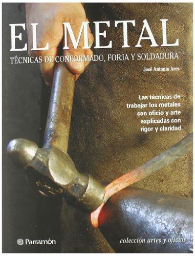 Descargar Libro El Metal José Antonio Ares