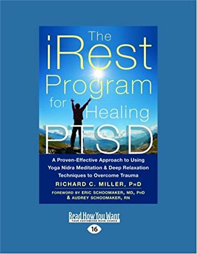 The iRest Program for Healing PTSD: A Proven-Effective ...