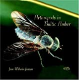 Arthropods in Baltic Amber, Janzen, Jens-Wilhelm, 3932795148