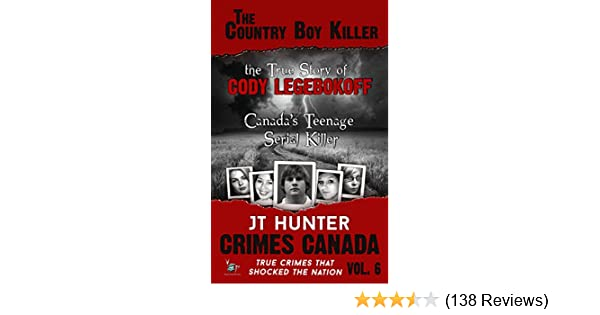 Amazon The Country Boy Killer The True Story Of Serial Killer