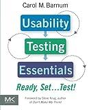 Usability Testing Essentials: Ready, Set.Test!
