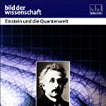 Einstein und die Quantenwelt - Bild der Wissenschaft | Vaas Rüdiger