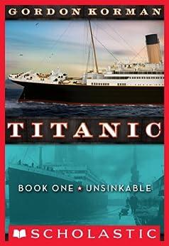 Titanic #1: Unsinkable by [Korman, Gordon]
