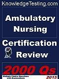 Ambulatory Nursing Certification Review