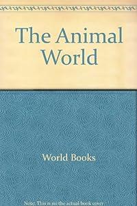Hardcover The Animal World Book