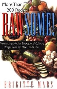 Rawsome! by Mars, Brigitte(March 15, 2004) Paperback