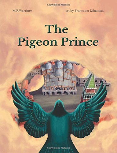 Read Online The Pigeon Prince pdf