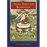Indo-Tibetan Buddhism: Indian Buddhists & Their Tibetan Successors 1st edition by Snellgrove, David (2003) Hardcover