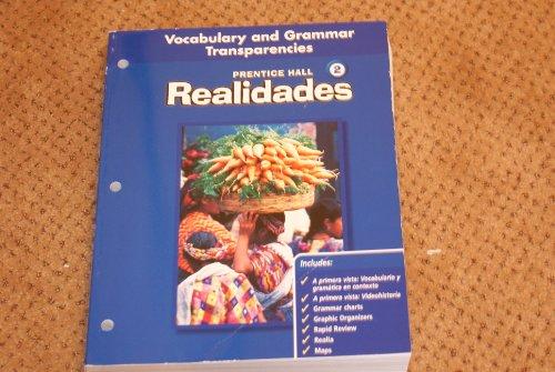 Prentice Hall Realidades 2, Teacher's Edition (Vocabulary & Grammar Transparencies Level 2)