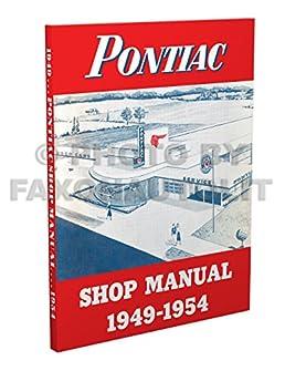1949 1954 pontiac repair shop manual reprint all models 1953 pontiac wiring diagram