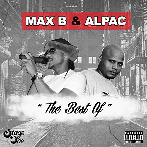 The Best of Max B & Alpac [Explicit] (Best Of Max B)