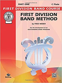 ``UPD`` First Division Band Method, Part 1: C Flute (First Division Band Course). Facultad SUrrOUND photos impulso network years