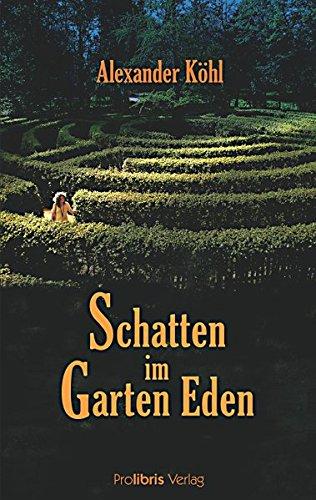 Schatten im Garten Eden. Aschaffenburg Krimi