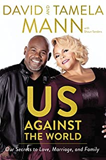 Book Cover: Us Against the World: Our Secrets to Love, Marriage, and Family