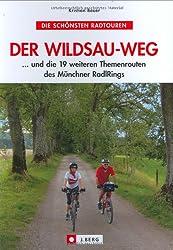 Der Wildsau-Weg ... und die 19 weiteren Themenrouten des Münchner RadlRings