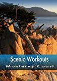 Scenic Workouts Monterey Coast - Including Carmel, Big Sur & Pacific Grove