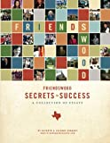 img - for Friendswood Secrets to Success book / textbook / text book