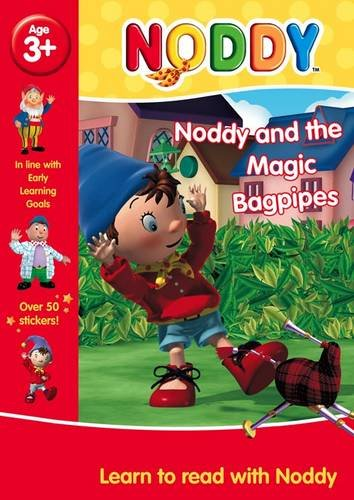 Noddy and the Magic Bagpipes (Learn to Read With Noddy)