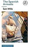 The Spanish Armada: A Ladybird Expert Book (The Ladybird Expert Series)