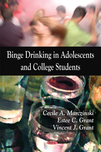 Binge Drinking in Adolescents and College Students (Alcohol And Binge Drinking In College Students)
