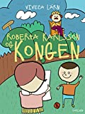 img - for Roberta Karlsson og Kongen (Danish Edition) book / textbook / text book