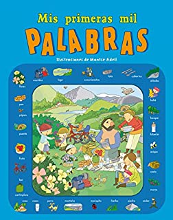 Mis primeras mil palabras / My first thousand words (Spanish Edition)