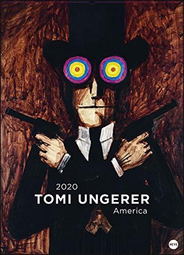 Tomi Ungerer Edition  America. Wandkalender 2020. Monatskalendarium. Spiralbindung. Format 49 X 68 Cm