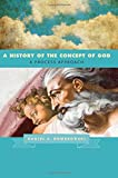 A History of the Concept of God: A Process Approach