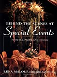 Behind the Scenes at Special Events: Flowers, Props, and Design