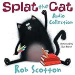 Splat the Cat Audio Collection | Rob Scotton