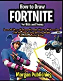 img - for How to Draw Fortnite for Kids and Teens: Learn to Draw all of your Favorite Skins and Characters with this Step by Step Drawing Guide (Fortnite Activity Book) book / textbook / text book