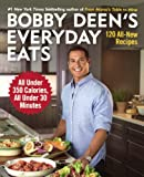 Bobby Deen's Everyday Eats, Bobby Deen, 0606355936