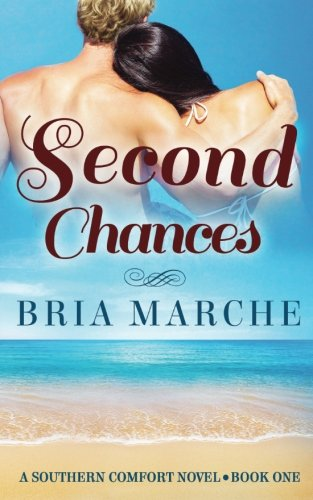 Second Chances: Southern Comfort Series: Book One (Volume 1)