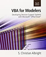 VBA for Modelers: Developing Decision Support Systems, 4th Edition