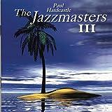 Paul Hardcastle: Jazzmasters Vol.3 (Audio CD)