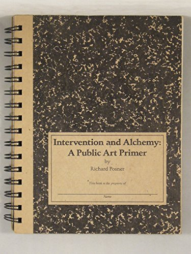 Intervention and Alchemy: A Public Art ()