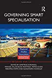 Governing Smart Specialisation (Regions and Cities)