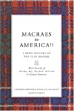 Macraes to America : A Brief History of the Clan Macrae, Bush, Cornelia Wendell, 1597150258