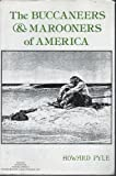 The Buccaneers and Marooners of America 9780873801737