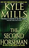 The Second Horseman, Kyle Mills, 0312934173