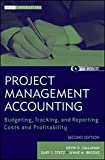 img - for Project Management Accounting, with Website: Budgeting, Tracking, and Reporting Costs and Profitability book / textbook / text book